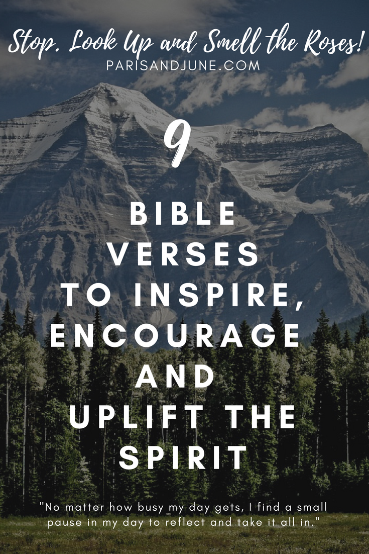 9 Bible Verses to Inspire, Encourage, and Uplift your Spirit